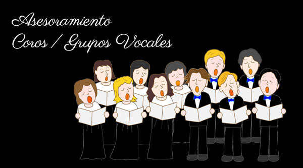 Asesoramiento a Coros y Grupos Vocales